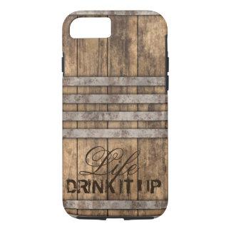 """TRINKEN Sie ES OBEN"" Barrel Holz iPhone 8/7 Hülle"