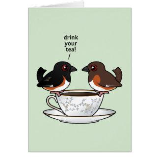 Trinken Sie Ihren Tee! Karte