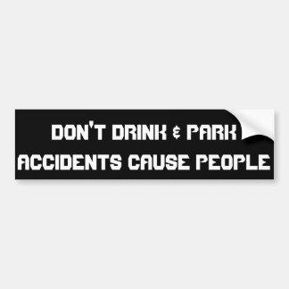 Trinken Sie nicht u. parken Sie… Autoaufkleber
