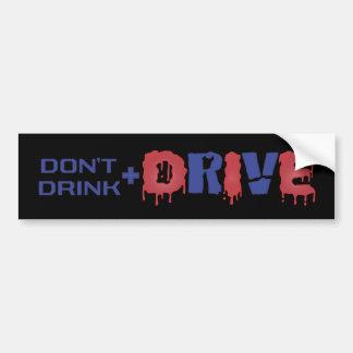 Trinken Sie nicht und fahren Sie Autoaufkleber