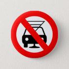 Trinken Sie nicht und fahren Sie Runder Button 5,7 Cm