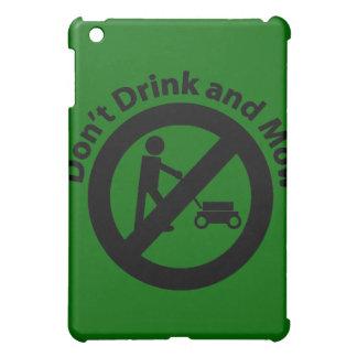 Trinken Sie nicht und mähen Sie iPad Mini Hülle