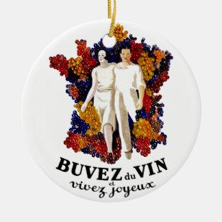 Trinken Sie Wein und genießen Sie das Leben Rundes Keramik Ornament