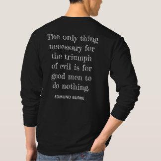 Triumph des Übels ** Zitat Edmund Burke - T - T-Shirt