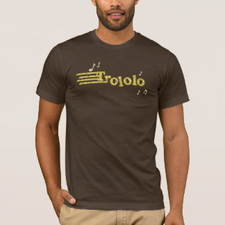 Trololo T-Stück T-Shirt
