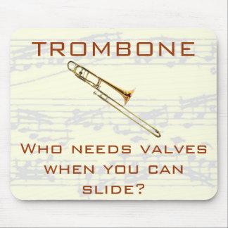 Trombone:  Wer benötigt Ventile?  Mousepad