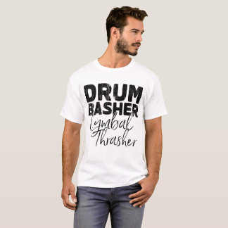 Trommel basher Becken thrasher T-Shirt