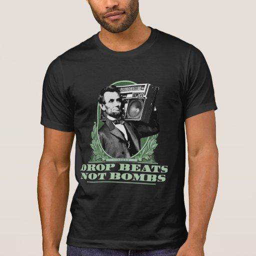Tropfen schlägt nicht Bomben Abe Lincoln Zitat Shirt