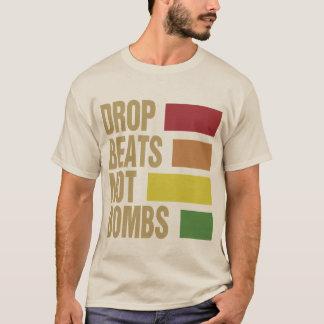 Tropfen schlägt nicht Bomben T-Shirt