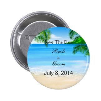 Tropische Wasser-Strand-Hochzeit Save the Date Anstecknadelbuttons