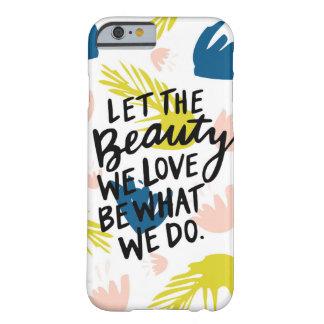 Tropischer inspirierend Telefon-Mit Blumenkasten Barely There iPhone 6 Hülle