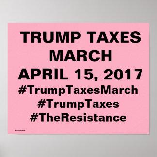 Trumpf besteuert März-Protest Poster