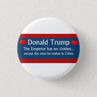 Trumpf: Der Kaiser hat keine Kleidung… Runder Button 3,2 Cm