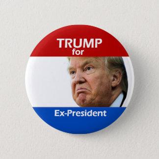 TRUMPF für Ex-Präsidenten Runder Button 5,1 Cm