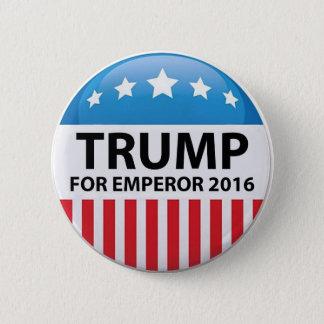 Trumpf für Kaiser-Kampagnen-Knopf Runder Button 5,7 Cm
