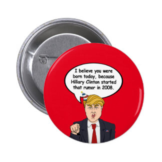 Trumpf-Geburtstags-Karte - Hillary begann Ihr Runder Button 5,1 Cm
