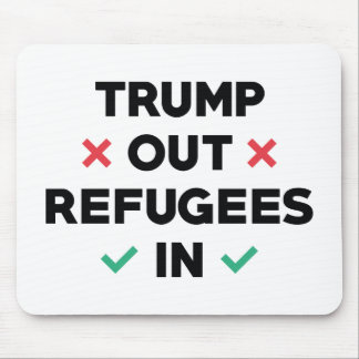 Trumpf-heraus Flüchtlinge herein Mousepad