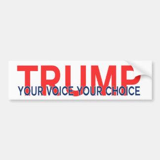 Trumpf Ihre Stimme Ihre Wahl Autoaufkleber