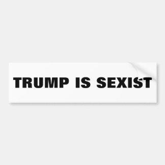 Trumpf ist sexistischer Autoaufkleber