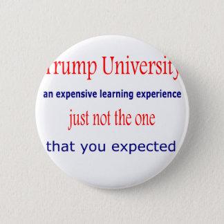 Trumpf-Universität Runder Button 5,7 Cm