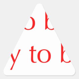 try-to-be-nicer-optima-red.png Dreiecks-Aufkleber