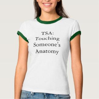 TSA: Berühren jemand Anatomie T-Shirt