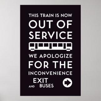 TTC - Entschuldigungs-Plakat außer Dienst Poster