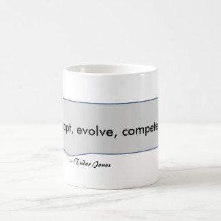 Tudor Jones Zitat passen sich entwickeln Kaffeetasse