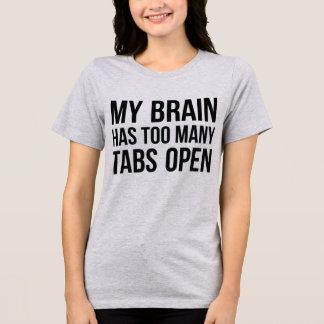 Tumblr T - Shirt mein Gehirn hat zu viele offenen