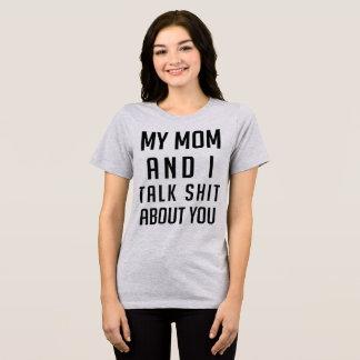 Tumblr T - Shirt meine Mamma und ich sprechen über