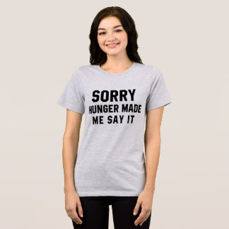 Tumblr T - Shirt-trauriger Hunger ließ mich es T-Shirt