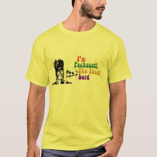 TUN SIE DAS PACHACUTI! : D T-Shirt