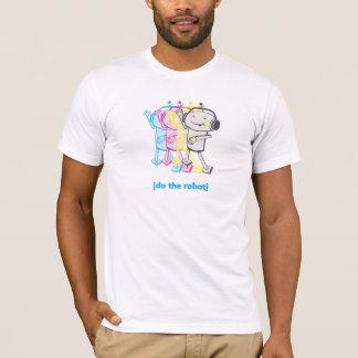 Tun Sie den Roboter-T - Shirt