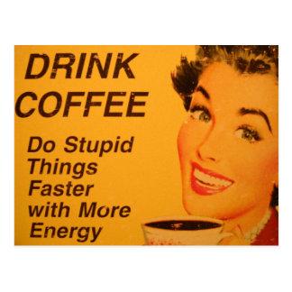 Tun Sie dumme Sache-schnellere Vintage Kaffee-Anze Postkarten