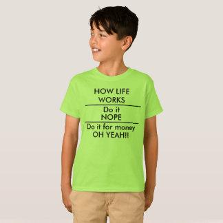 Tun Sie es für Geld-lustiges KinderschulShirt T-Shirt