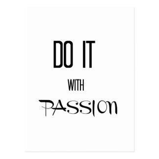 Tun Sie es mit Leidenschaft Postkarte