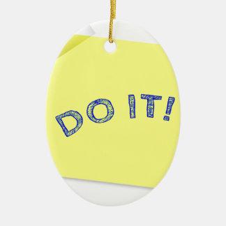 Tun Sie es! Ovales Keramik Ornament