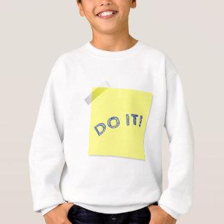 Tun Sie es! Sweatshirt