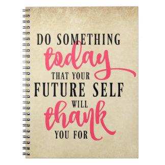Tun Sie etwas heute inspirierend Notizbuch Spiral Notizblock