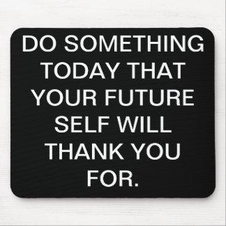 Tun Sie etwas heute Mauspads