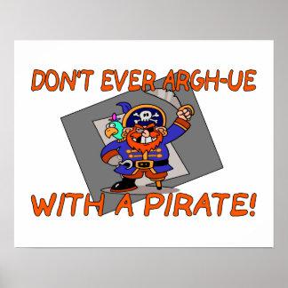 Tun Sie nicht überhaupt Argh-ue mit einem Piraten Poster