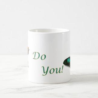 Tun Sie Sie! Kaffeetasse