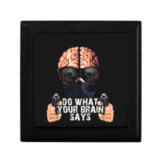 Tun Sie, was Ihr Gehirn sagt Schmuckschachtel