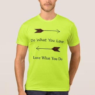 Tun Sie, was Sie Liebe-Slogan-Stammes- Pfeile T-Shirt