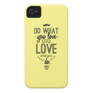 Tun Sie, was Sie Liebe und Liebe, was Sie tun iPhone 4 Hülle