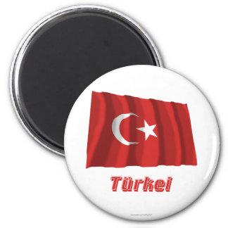 Türkei Fliegende Flagge MIT Namen Runder Magnet 5,7 Cm