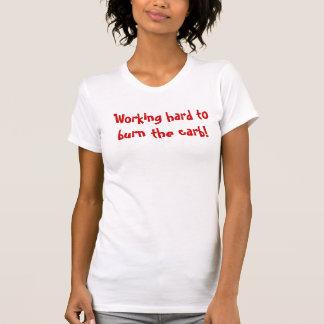 Turnhallen-Shirt - brennen Sie die Vergaser! T-Shirt