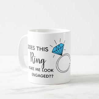 tut diesen Ring lassen mich verlobt schauen Kaffeetasse
