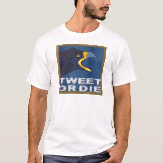 Tweete ich oder die T-Shirt