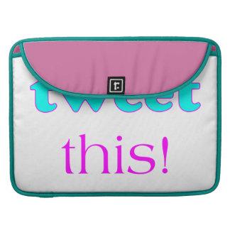 Tweeten dieses sleeve für MacBook pro